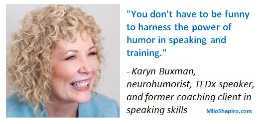 Quote on humor in public speaking and training from Karyn Buxman