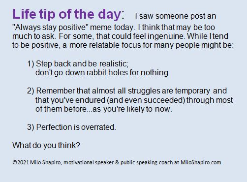 """Business/Life Tip of the Day: Should we """"Always be positive?"""""""